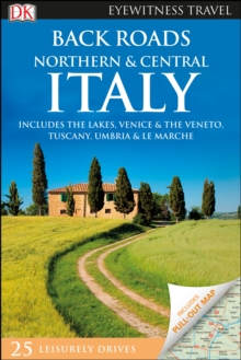 Back Roads Northern and Central Italy, Paperback Book