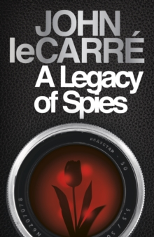 A Legacy of Spies, Hardback Book