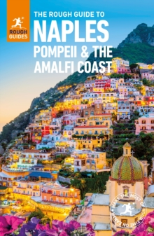 The Rough Guide to Naples, Pompeii and the Amalfi Coast (Travel Guide), Paperback / softback Book