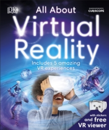 All About Virtual Reality : Includes 5 Amazing VR Experiences, Hardback Book