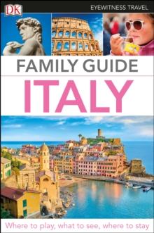 DK Eyewitness Family Guide Italy, Paperback / softback Book