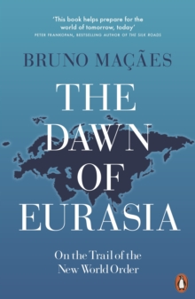 The Dawn of Eurasia : On the Trail of the New World Order, EPUB eBook