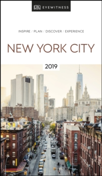 DK Eyewitness Travel Guide New York City : 2019, Paperback / softback Book
