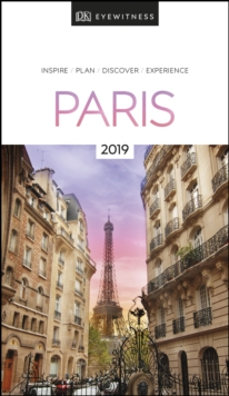 DK Eyewitness Travel Guide Paris : 2019, Paperback / softback Book