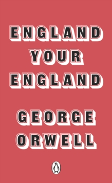 England Your England, Paperback / softback Book