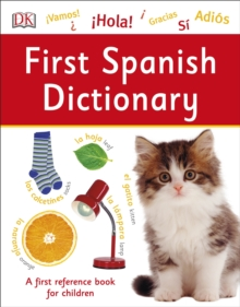 First Spanish Dictionary, Paperback Book