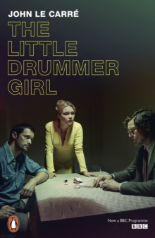 The Little Drummer Girl : Now a BBC series, EPUB eBook