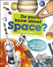 Do You Know About Space? : Amazing answers to more than 200 awesome questions!, PDF eBook