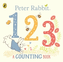 Peter Rabbit 123 : A Counting Book, Board book Book