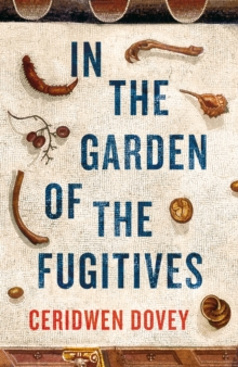 In the Garden of the Fugitives, Hardback Book