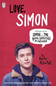 Love Simon : Simon Vs The Homo Sapiens Agenda Official Film Tie-in, Paperback / softback Book