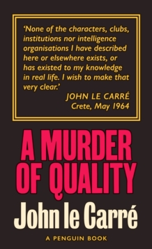 A Murder of Quality : The Smiley Collection, Paperback / softback Book