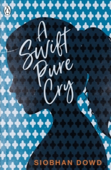 A Swift Pure Cry, Paperback / softback Book