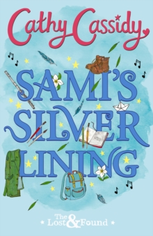 Sami's Silver Lining (The Lost and Found Book Two), Paperback / softback Book