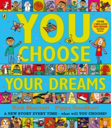 You Choose Your Dreams : Originally published as Just Imagine, Paperback / softback Book