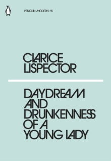 Daydream and Drunkenness of a Young Lady, Paperback / softback Book