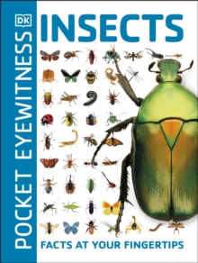 Pocket Eyewitness Insects : Facts at Your Fingertips, Paperback / softback Book