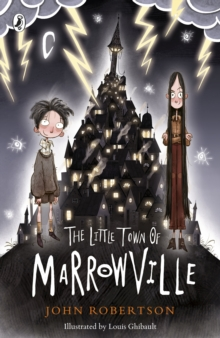 The Little Town of Marrowville, Paperback / softback Book