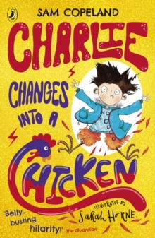 Charlie Changes Into a Chicken, Paperback / softback Book