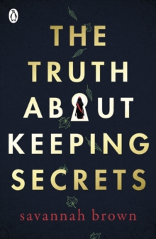 The Truth About Keeping Secrets, Paperback / softback Book
