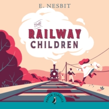 The Railway Children, CD-Audio Book