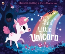Ten Minutes to Bed: Little Unicorn, Paperback / softback Book