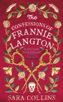 The Confessions of Frannie Langton : 'A dazzling page-turner' (Emma Donoghue), Hardback Book