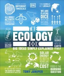 The Ecology Book : Big Ideas Simply Explained, Hardback Book