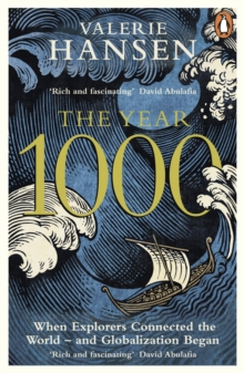 The Year 1000 : When Explorers Connected the World - and Globalization Began, Paperback / softback Book