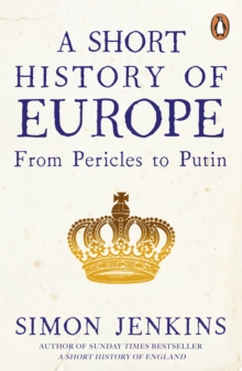 A Short History of Europe : From Pericles to Putin, Paperback / softback Book