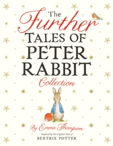 The Further Tales of Peter Rabbit Collection, Hardback Book