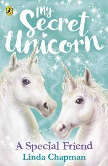 My Secret Unicorn: A Special Friend, Paperback / softback Book