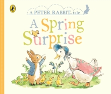 Peter Rabbit Tales - A Spring Surprise, Board book Book