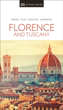 DK Eyewitness Travel Guide Florence and Tuscany, Paperback / softback Book