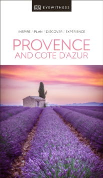 DK Eyewitness Provence and the Cote d'Azur, Paperback / softback Book
