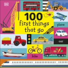 100 First Things That Go, Board book Book