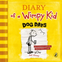 Diary of a Wimpy Kid: Dog Days (Book 4), CD-Audio Book