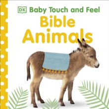 Baby Touch and Feel Bible Animals, Board book Book