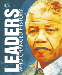 Leaders Who Changed History, Hardback Book