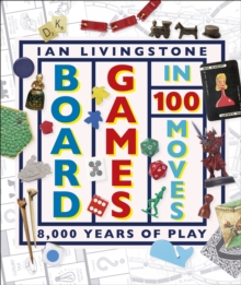 Board Games in 100 Moves, Hardback Book