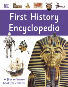 First History Encyclopedia : A First Reference Book for Children, Paperback / softback Book