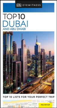 DK Eyewitness Top 10 Dubai and Abu Dhabi, Paperback / softback Book