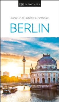 DK Eyewitness Berlin : 2020, Paperback / softback Book