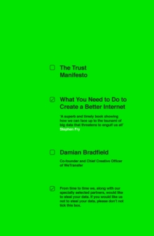 The Trust Manifesto : What you Need to do to Create a Better Internet, Paperback / softback Book
