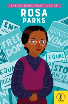 The Extraordinary Life of Rosa Parks, Paperback / softback Book