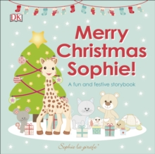 Merry Christmas Sophie : A Fun and Festive Story Book, Board book Book