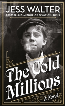 The Cold Millions, Hardback Book