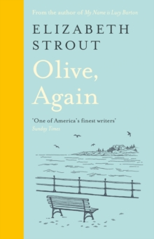 Olive, Again : New novel by the author of the Pulitzer Prize-winning Olive Kitteridge, Hardback Book