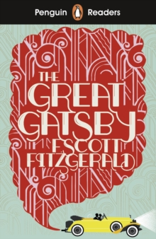 Penguin Readers Level 3: The Great Gatsby (ELT Graded Reader), Paperback / softback Book