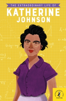 The Extraordinary Life of Katherine Johnson, EPUB eBook